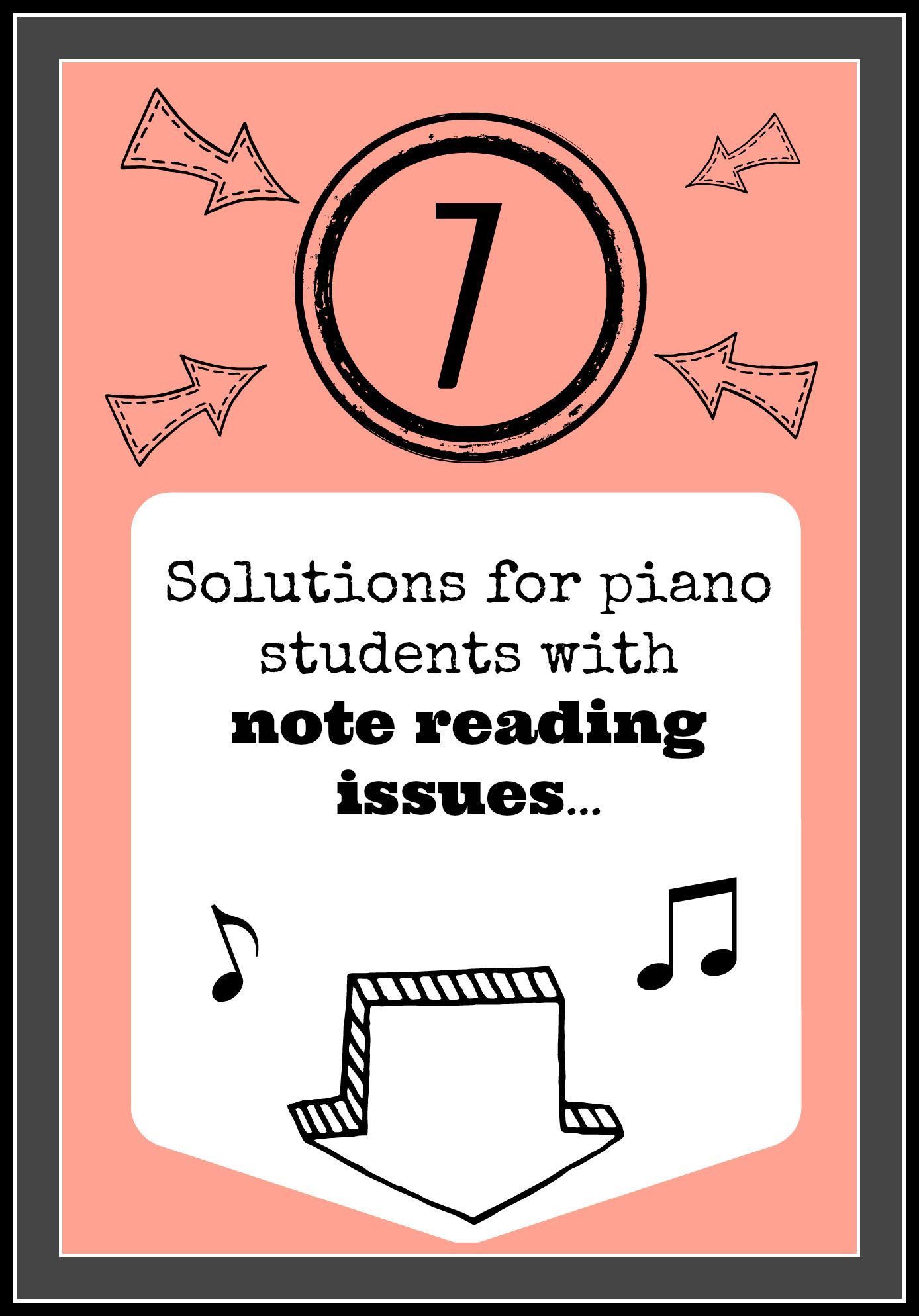 Struggling note reader? Try our 7 solutions for success