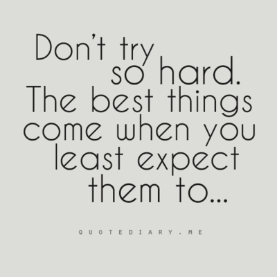 good things happen when you least expect them to