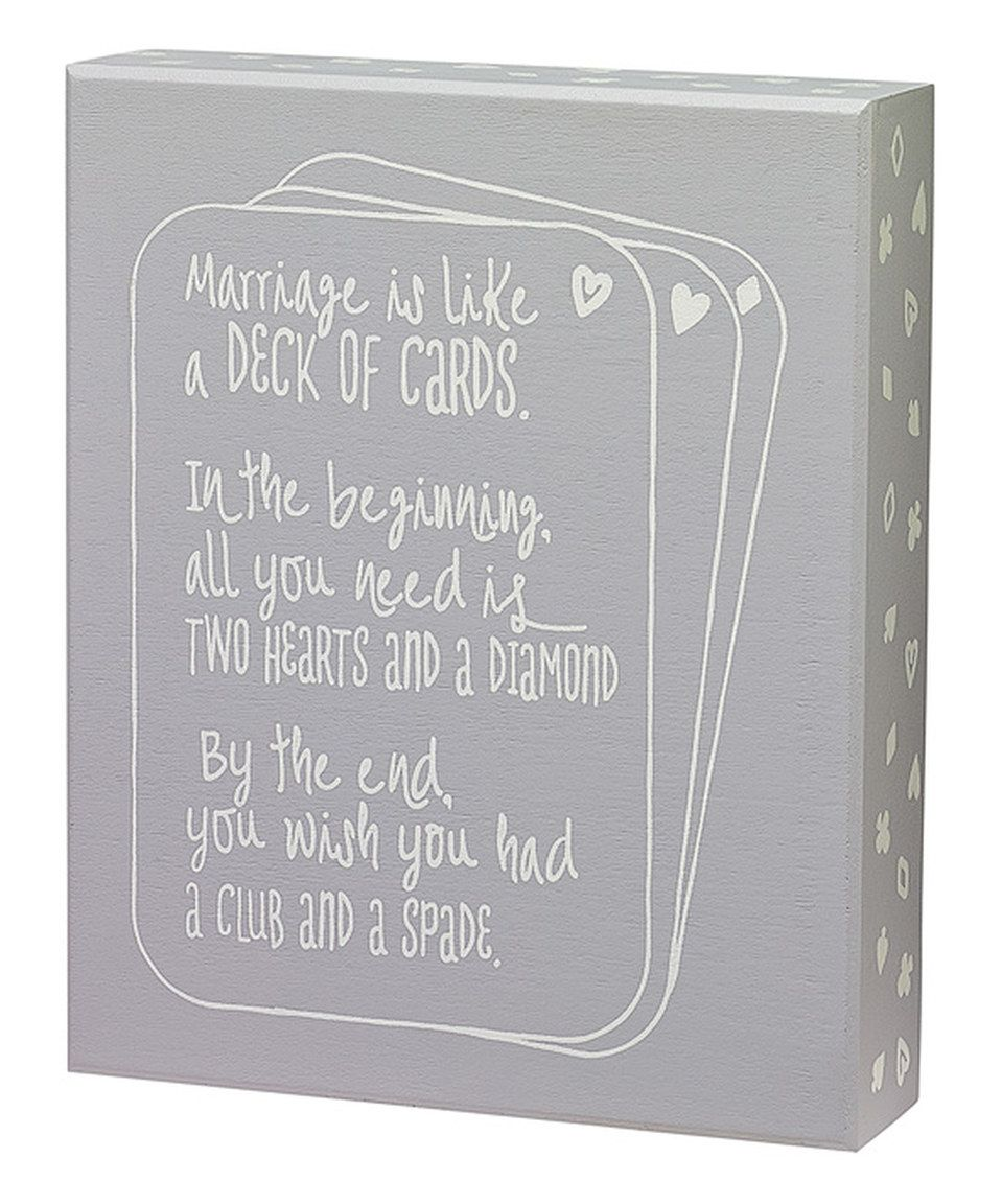 Look what I found on #zulily! Gray 'Marriage is Like' Box Sign by Collins #zulilyfinds