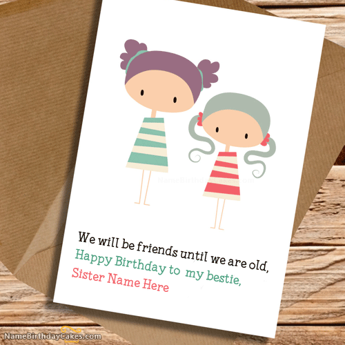 write name on Cute Birthday Card for Sister picture – Cute Birthday Card for Sister
