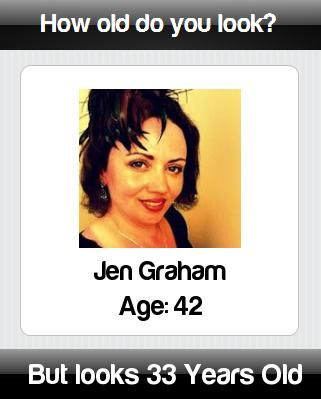 How old do you really look? Find at http://apps.funboxinc.com/how_old