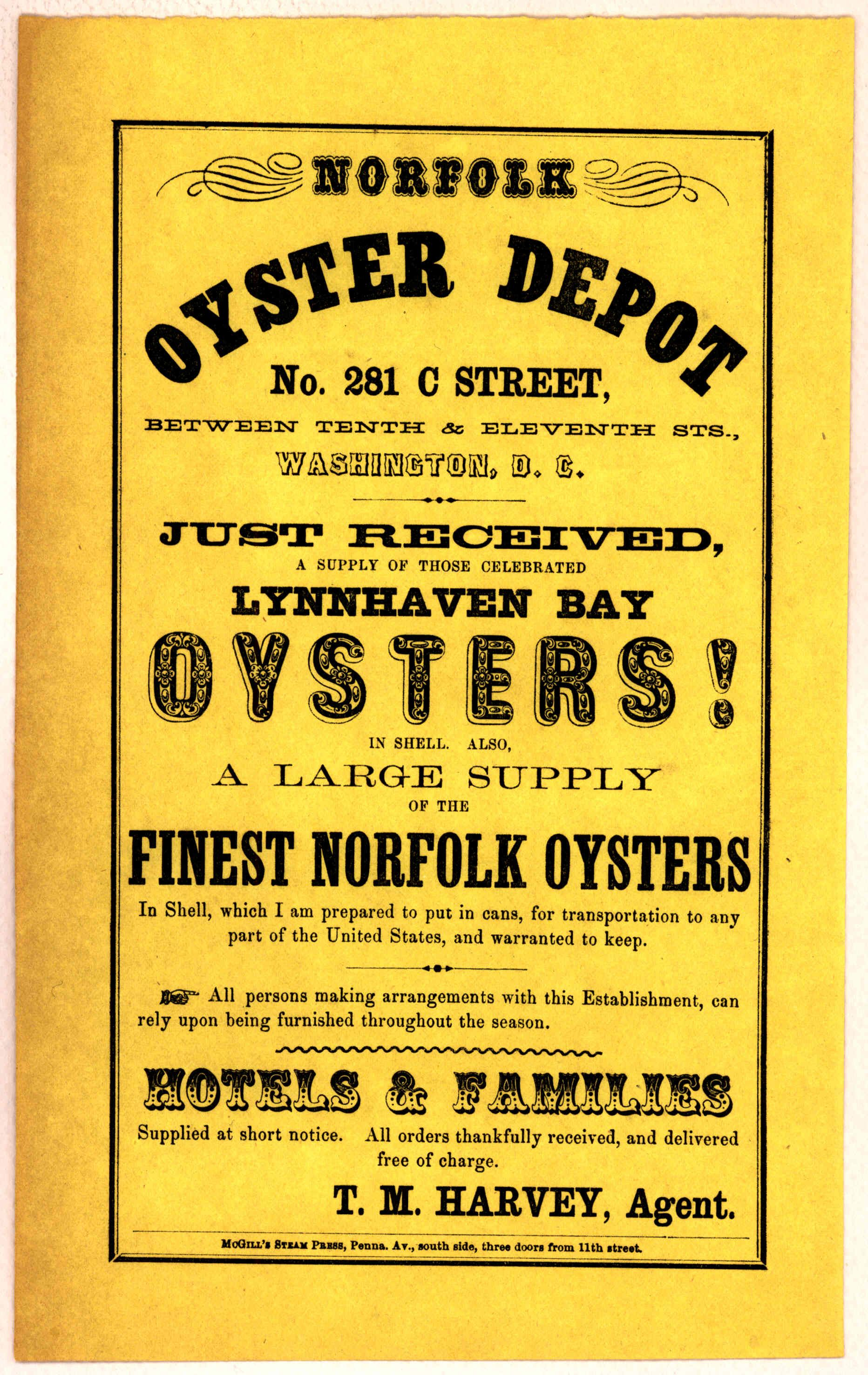 Just received a supply of those celebrated oysters ... [Washington, D. C.] McGill's steam press. [n. d.]