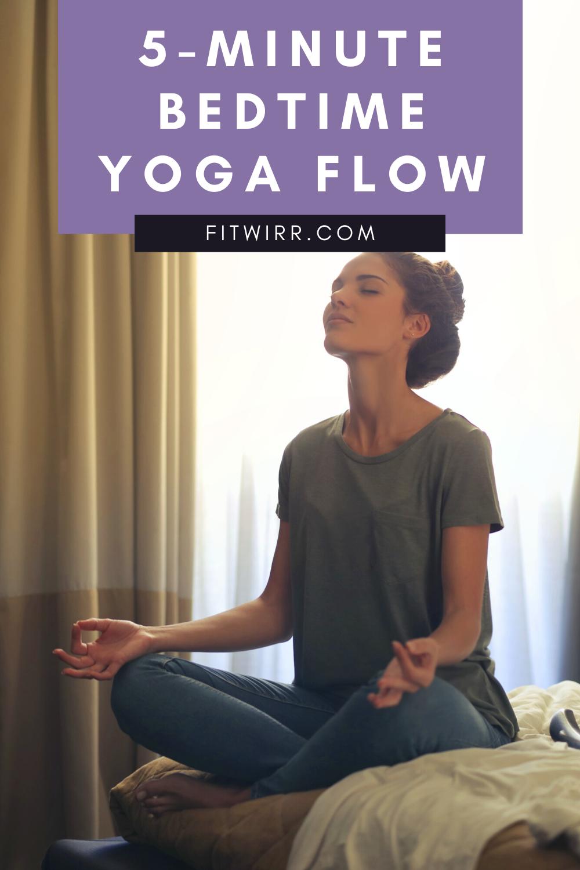 5 Best Nighttime Beginner's Yoga Asana Poses for Better Sleep - Fitwirr