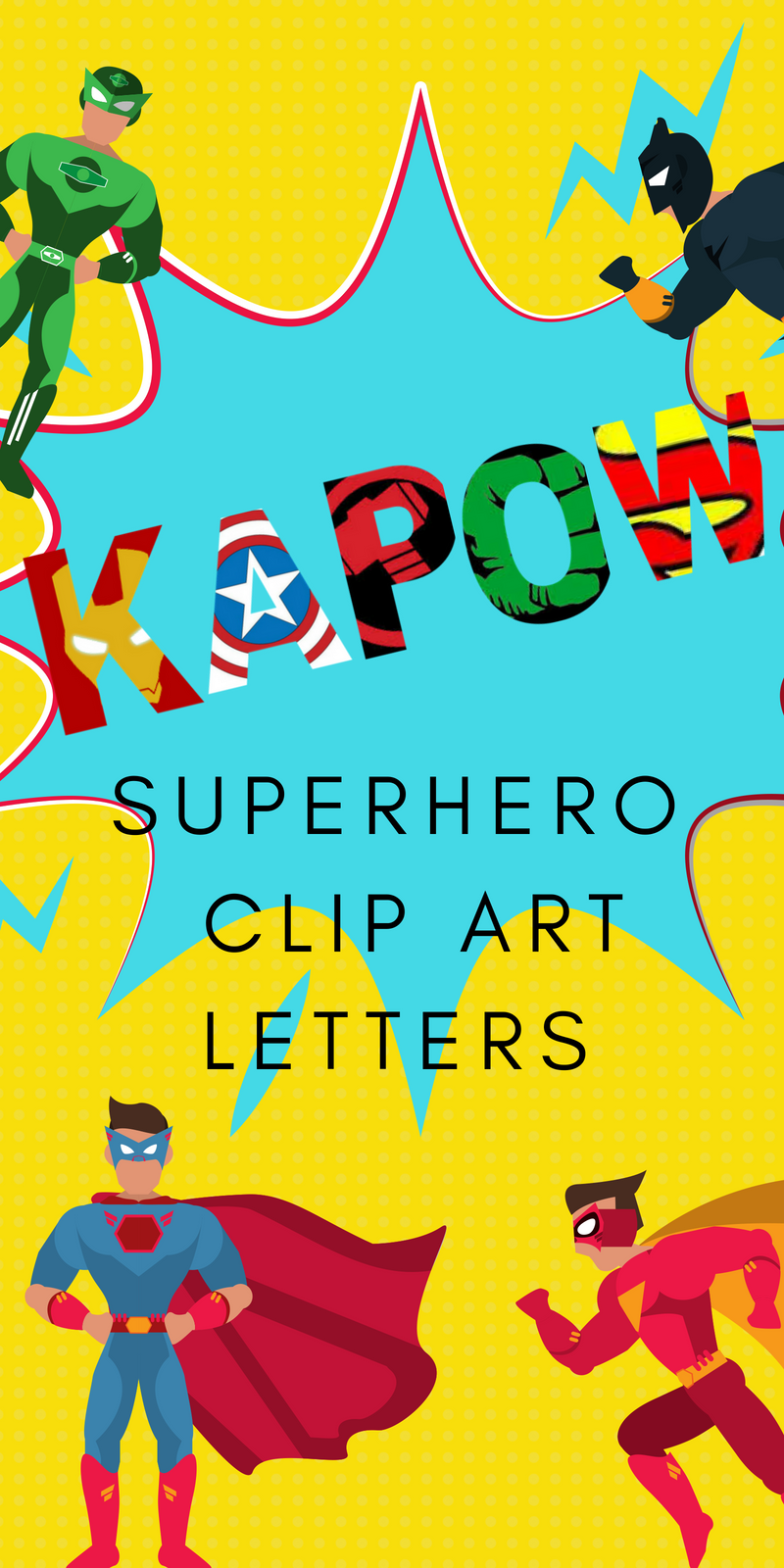 Free Superhero Clipart Letters Kids Birthday Party Ideas