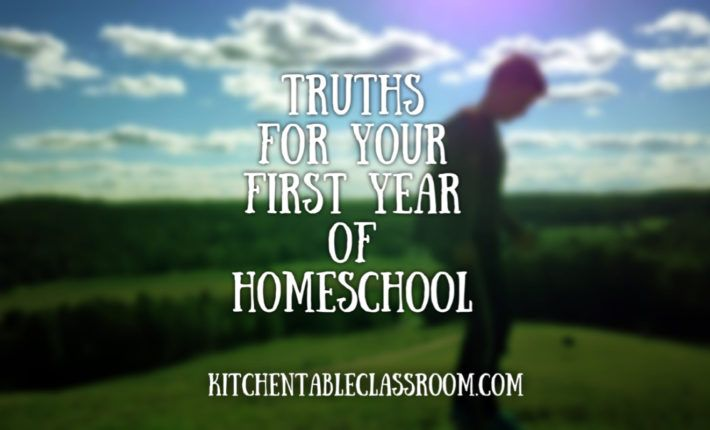 Truths for your First Year of Homeschool