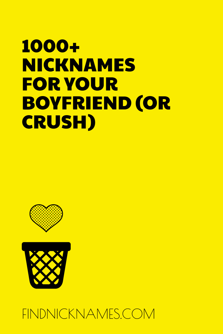 nicknames for boyfriends that guys like