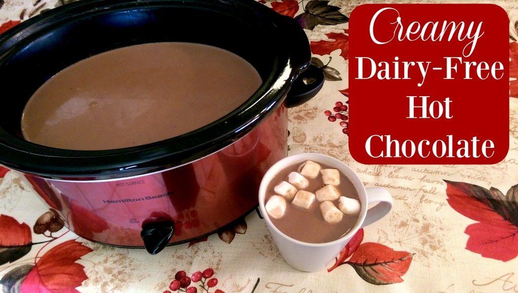 Creamy Dairy Free Hot Chocolate