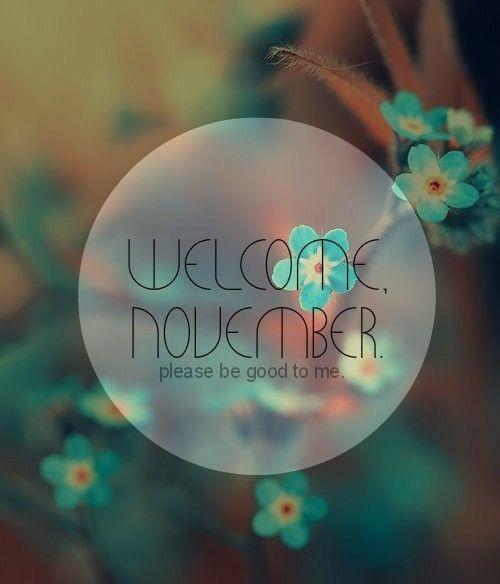 HELLO NOVEMBER. ❤ HELLO NOVEMBER. ❤ #hellonovemberwallpaper