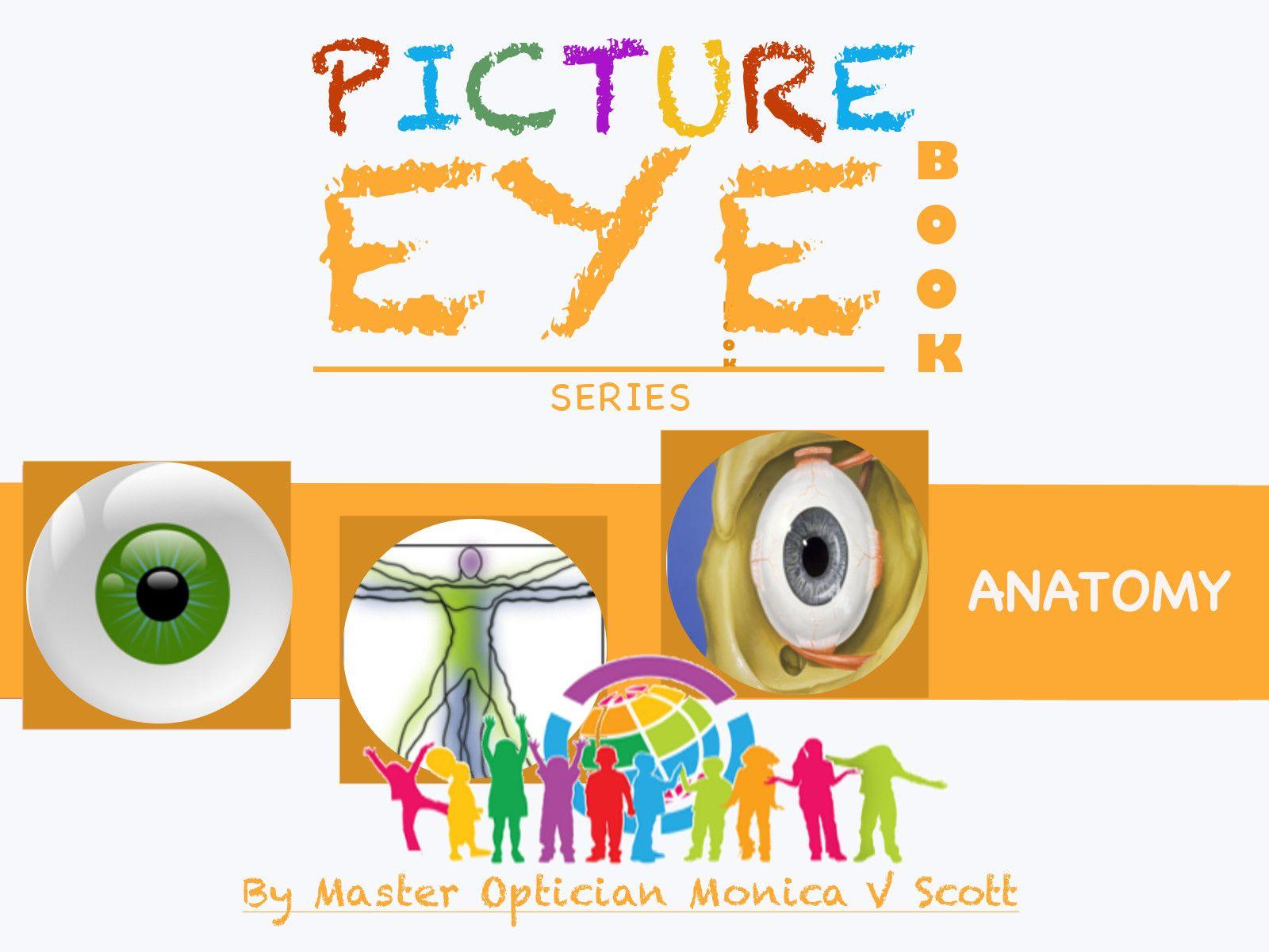 Kids eye anatomy e-book by an optician on amazon.com | Write ...