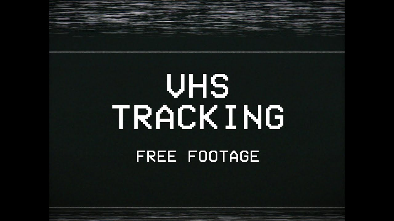Vhs Tracking Clip Free Download Vhs Clip Free Business Promo