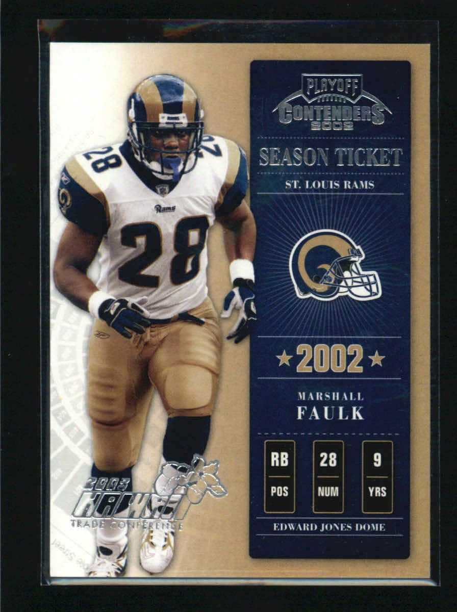 MARSHALL FAULK 2002 PLAYOFF CONTENDERS SEASON TICKET 12
