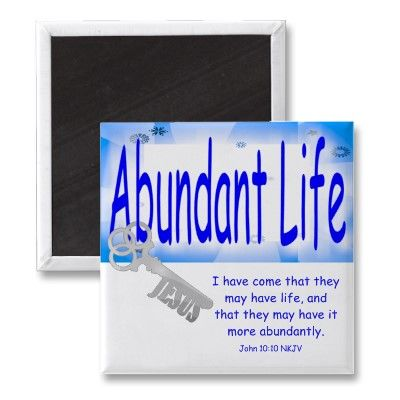 ``AbundantLife´´Magnet Design by ChristianArt http://www.zazzle.com/the_key_to_abundant_life_v2_magnet-147689193232609124?rf=238019012550410282