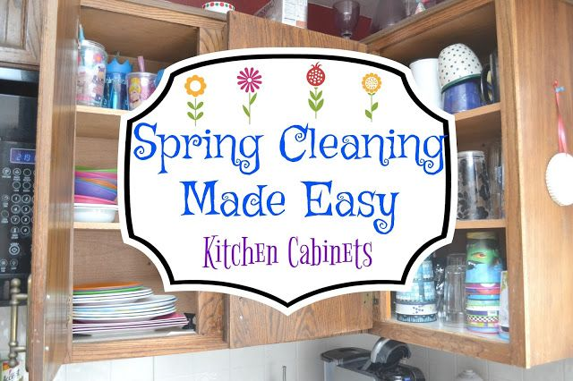 Kitchen cabinets spring cleaning made easy organizing for Easy to clean kitchen cabinets