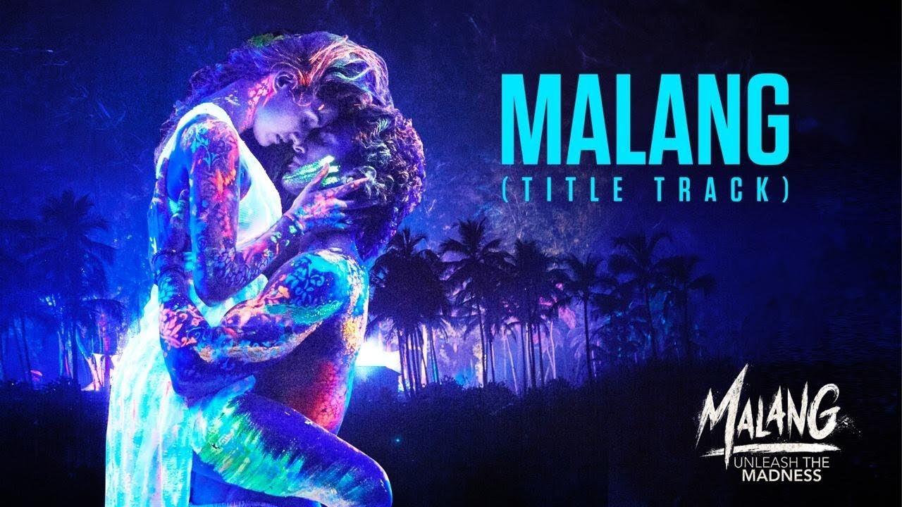 Malang Song In 2020 Track Song New Hindi Songs Lyrics
