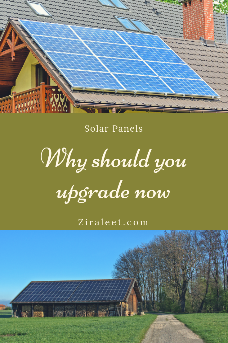 Why Should You Upgrade To Solar Panels Today Solar Solar Panels Uses Of Solar Energy