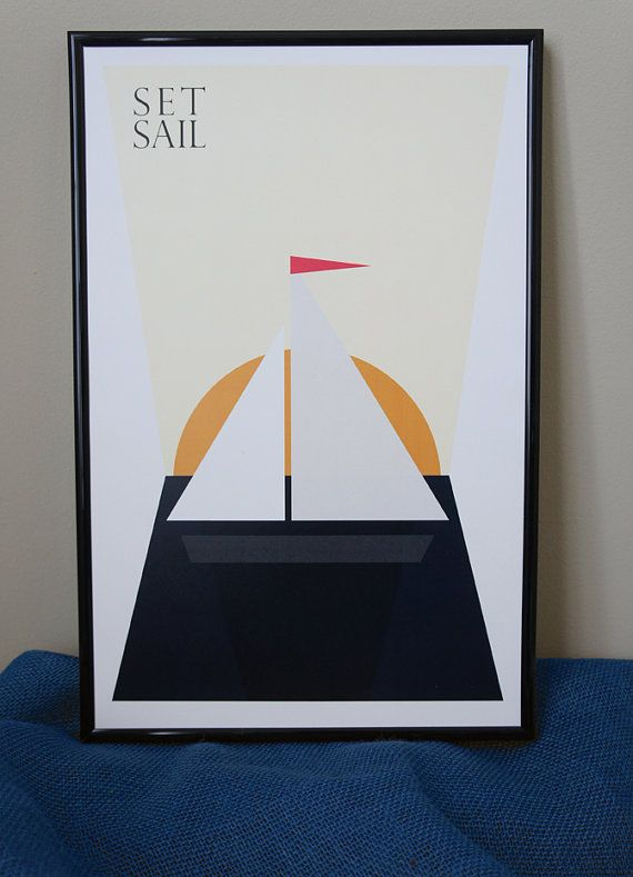 Set Sail 11x17 Poster Print By Vinecreative On Etsy 12 00 Poster Prints 11x17 Poster 11x17