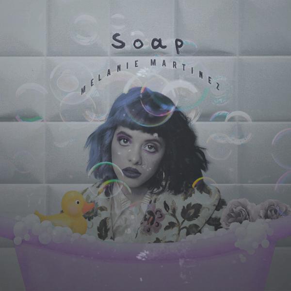 Melanie Martinez – Soap (single cover art)