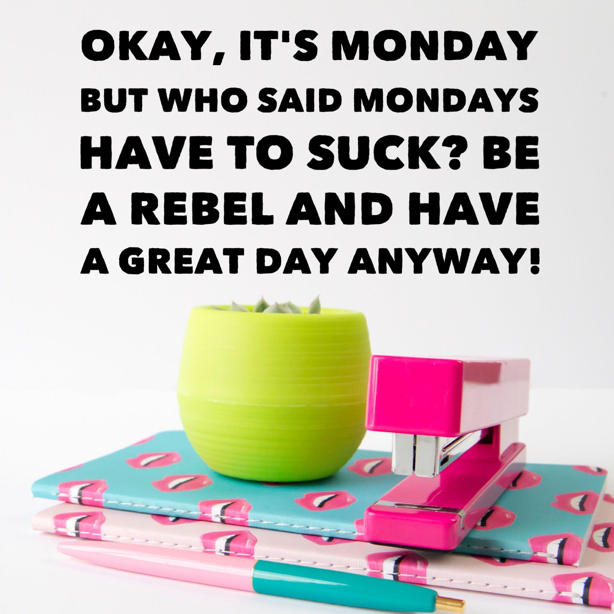 Monday Motivation Monday Motivation Monday Quotes