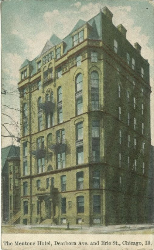 Mentone Hotel Dearborn Ave And Erie St Chicago Where Frank Lavarnie