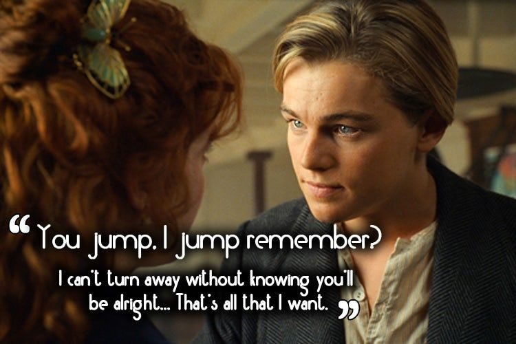 Titanic Movie Quotes Inspirational And Immortal Lines From The Film Titanic Movie Quotes Titanic Movie Titanic Quotes