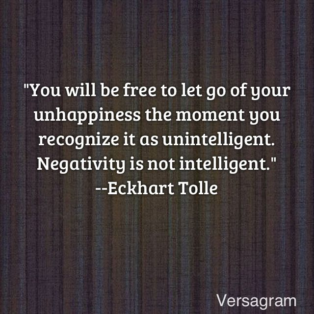 Beau Eckhart Tolle Quote: Releasing Unhappiness #eckharttolle  #eckharttollequotes #kurttasche