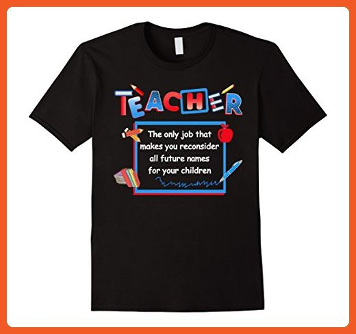 Mens BeeTee: Teacher Reconsiders Children's Names - Funny T-Shirt 2XL Black - Careers professions shirts (*Partner-Link)