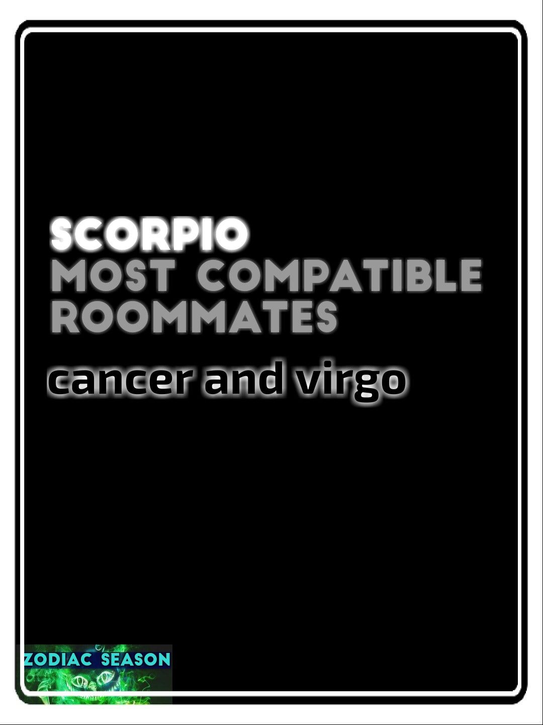 Scorpio Most compatible roommates | All Things Zodiac