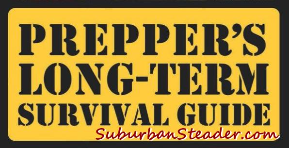Prepper's LongTerm Survival Guide (Book Review