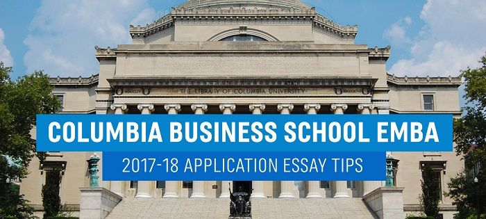 Columbia business school admissions essay questions