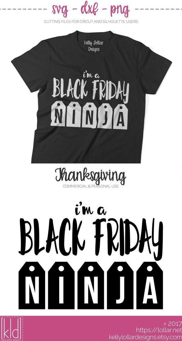 Black Friday Ninja Svg File – Post Thanksgiving Svg – – #blackfridaydesigns blac…