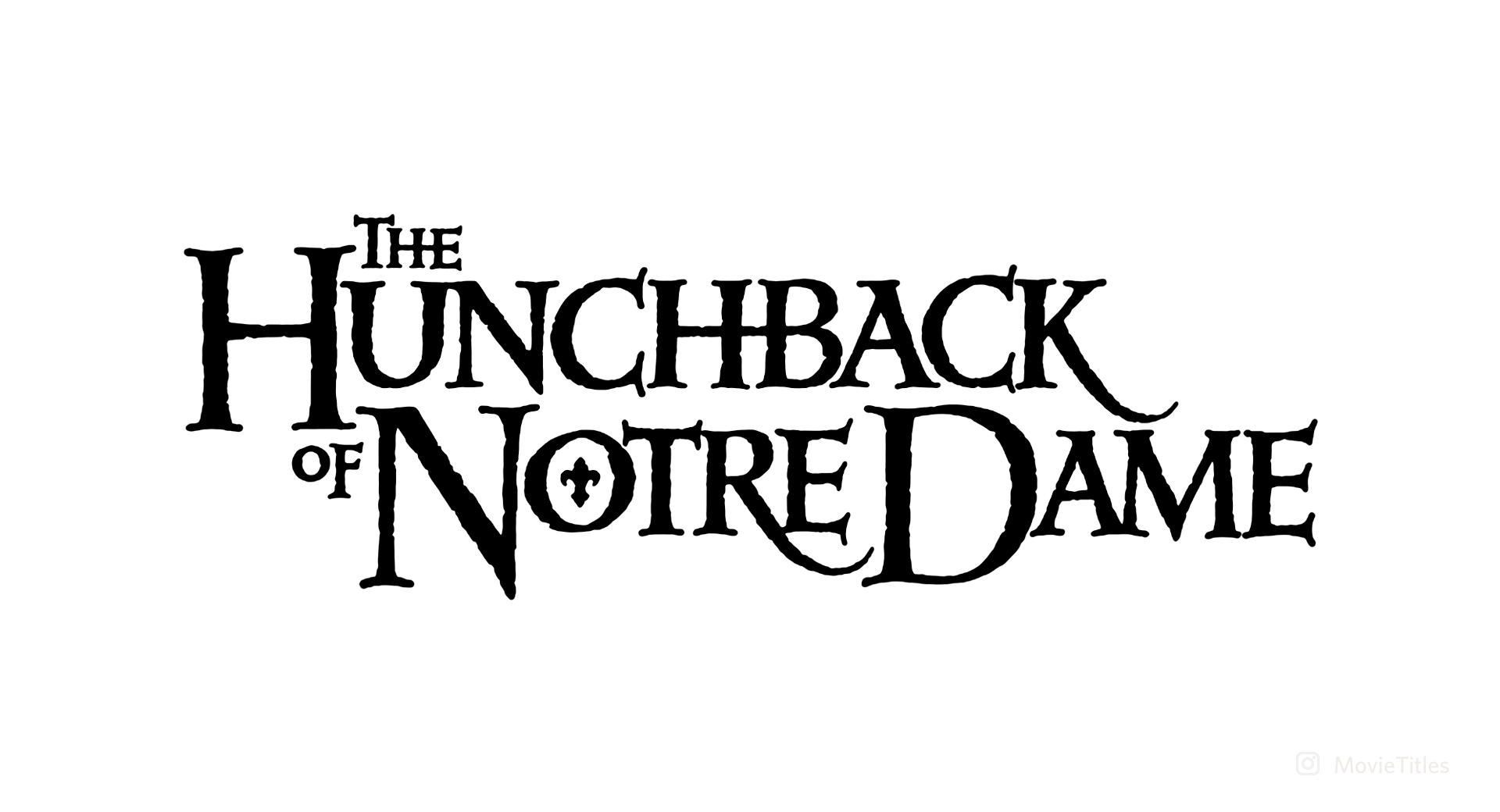 THE HUNCHBACK OF NOTRE DAME (1996) movie title, designed