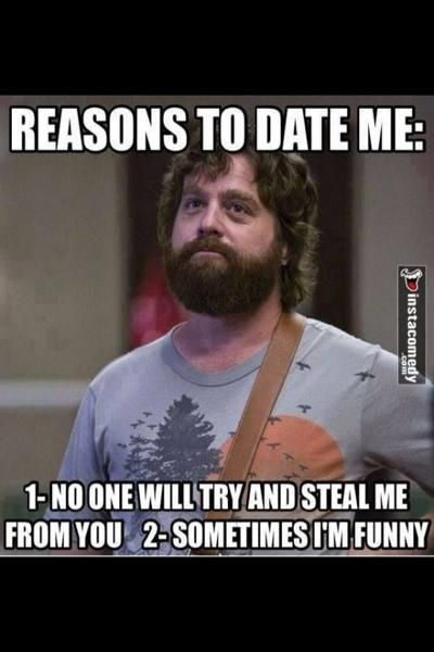 Pin By Katelyn Langner On Prom Reasons To Date Me Vegas Memes Funny Quotes