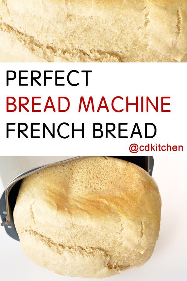 Perfect Bread Machine French Bread - Recipe is made with ...