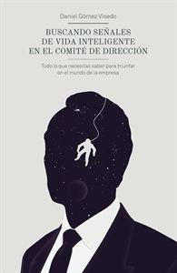 #Economía y #Empresa Buscando señales de vida inteligente en el comité de dirección.