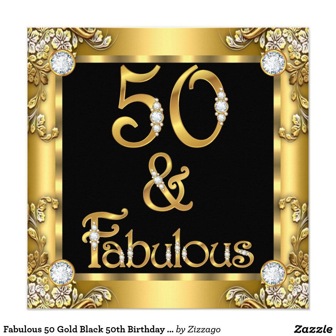 Fabulous 50 Gold Black 50th Birthday Party Invitation
