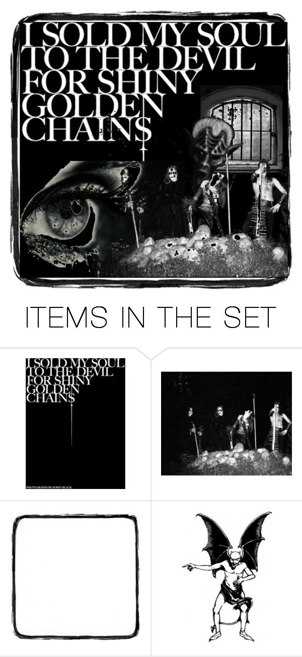 """""""Sell My Soul"""" by kikitheoriginalpirate ❤ liked on Polyvore featuring art, soul, devil and dark"""
