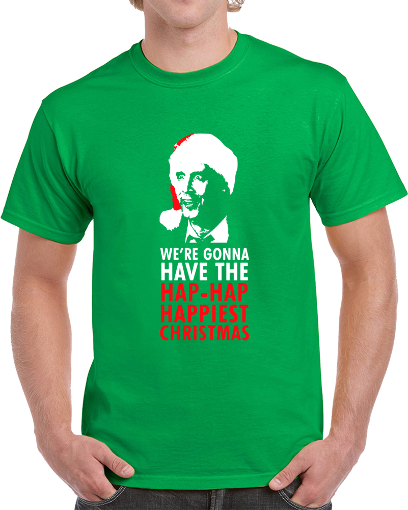 bcbb9c721 Cool National Lampoon's Christmas Vacation Clark Griswold We're Gonna Have  a Happy Christmas T Shirt