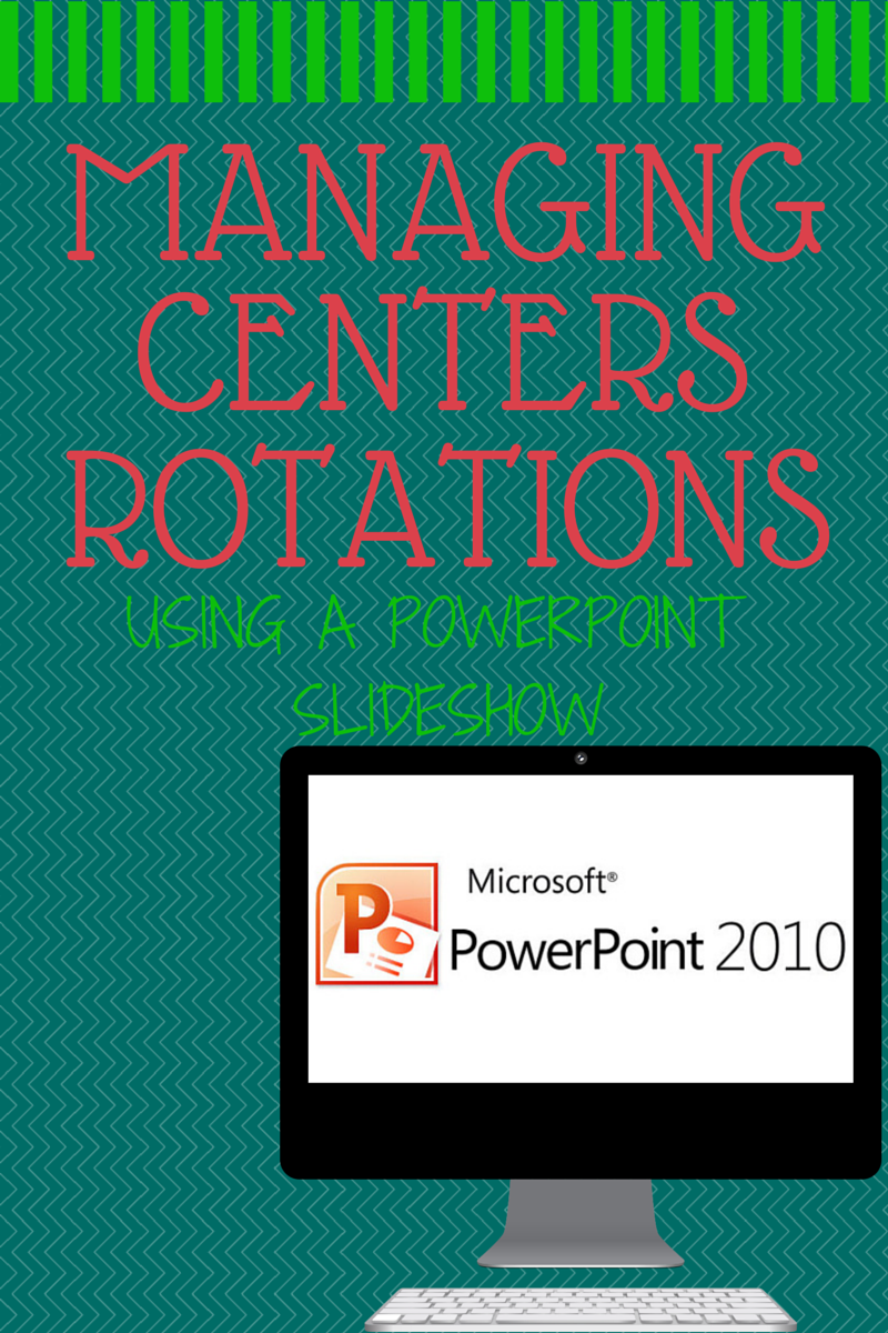 Use Powerpoint for Centers Management Made Easy | Center rotations ...