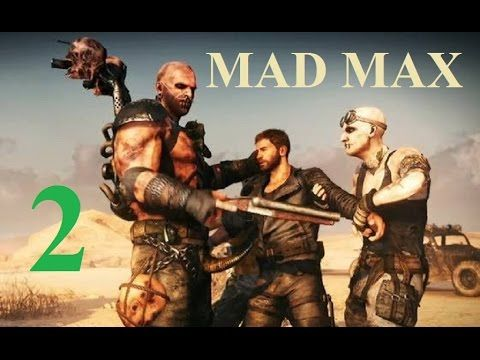 Mad Max PS4 - Maxy Long Gameplay {2} No commentary 1080p