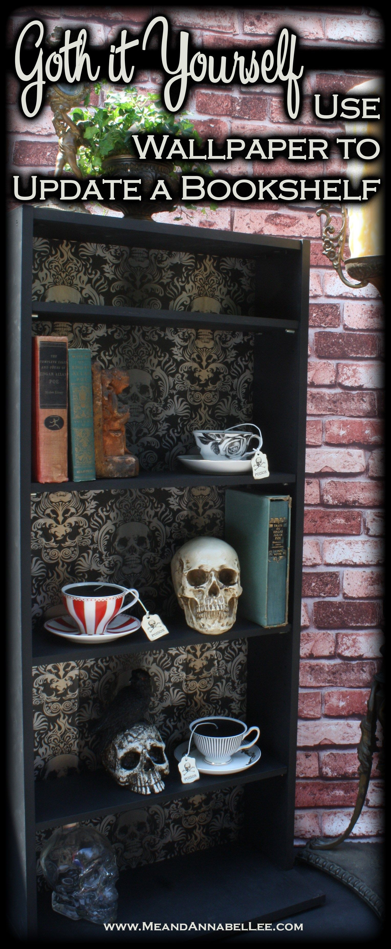 Photo of DIY Gothic Skull Bookcase | Wallpaper Crafts | Goth Home Decor | Me and Annabel Lee