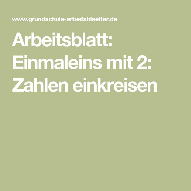 Arbeitsblatt: Einmaleins mit 2: Zahlen einkreisen   Pinterest ...