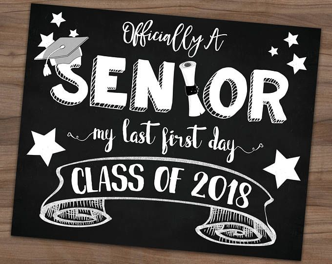 First Day Of Senior Year Class of 2020 College, High School, University, Chalkboard Sign Back To School, Photo Prop, 8×10, Instant Download