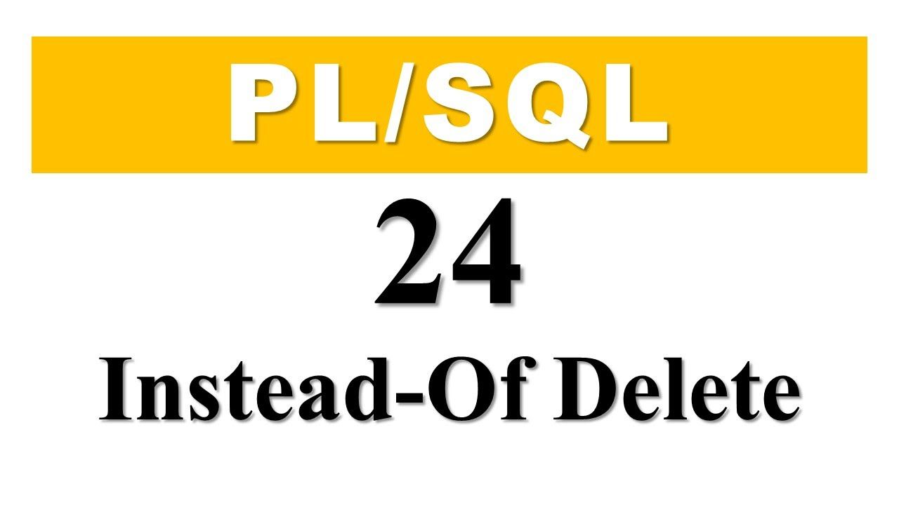 Plsql tutorial 24 how to create instead of delete trigger in plsql tutorial 24 how to create instead of delete trigger in oracle database baditri Images