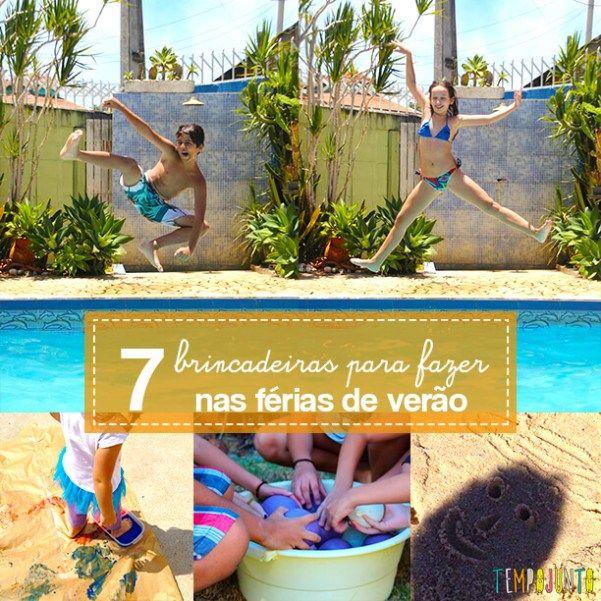 7 dicas de brincadeiras para as férias de verão Férias