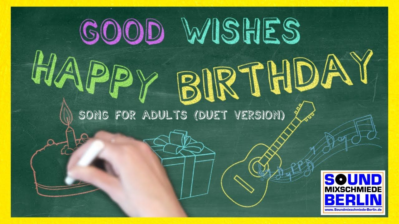 Good Wishes Happy Birthday Song for Adults Duet Version