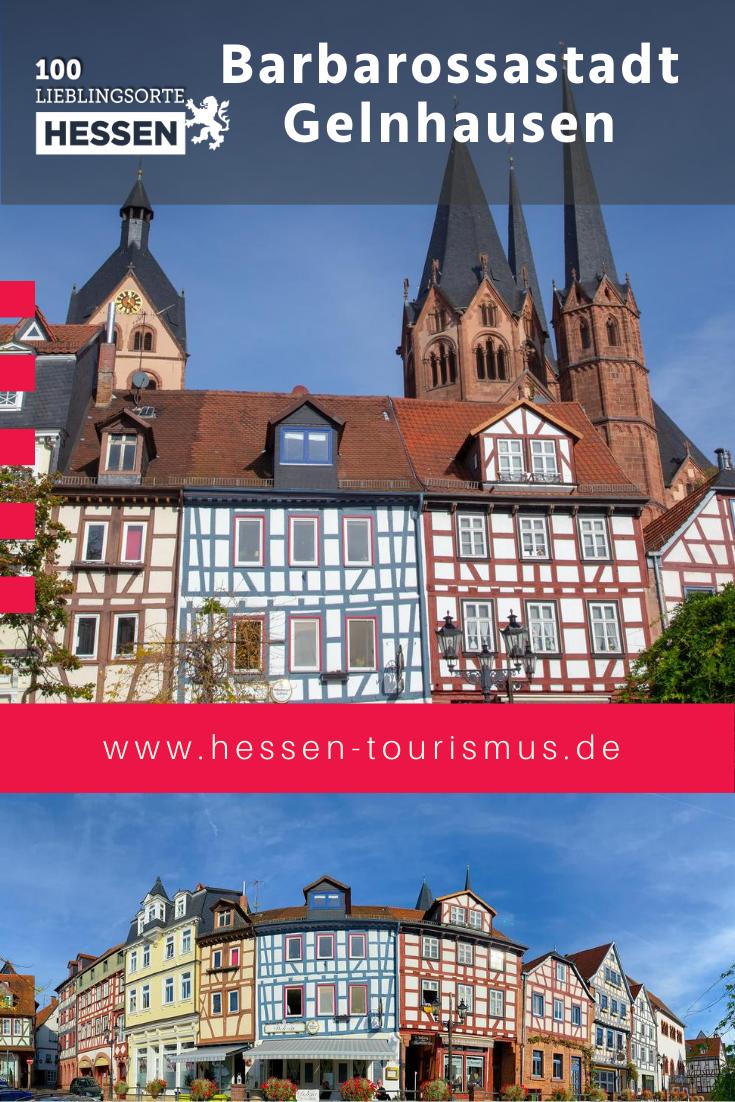 Barbarossastadt Gelnhausen Im Spessart 100 Lieblingsorte In Hessen In 2020 Gelnhausen Stadte In Hessen Stadt