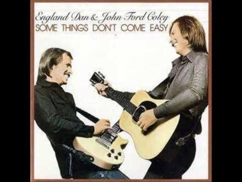 England Dan & John Ford Coley - We'll Never Have to Say Goodbye Again - England Dan is Dan Seals...love those Seals brothers...