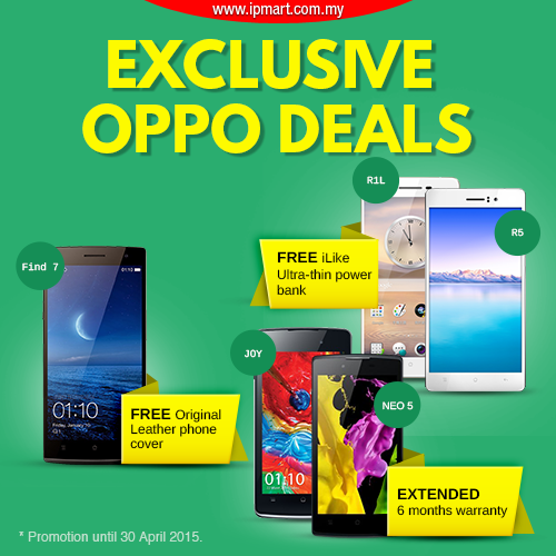 Hey iPmartians!!!  Exclusive OPPO deals are here at i-Pmart~~~ Awesome prices with lots of free gifts!!!  Don't miss this chance~~~  Grab it NOW >> http://goo.gl/7LL34o