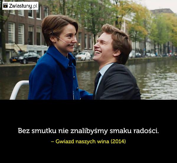 Cytat Z Filmu Gwiazd Naszych Wina Gwiazd Naszych Wina Obrazki