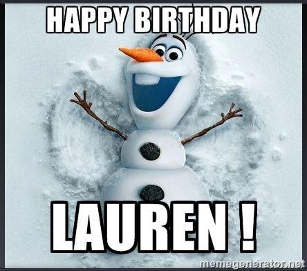 happy birthday lauren meme happy+birthday+lauren+images | Happy birthday Lauren !   olaf  happy birthday lauren meme
